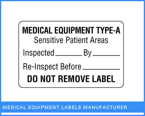 Medical Equipment Labels