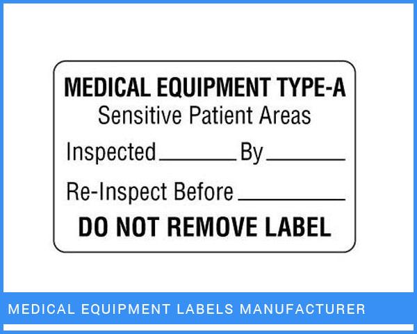 Medical Equipment Labels Manufacturer